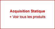 Acquisition Statique