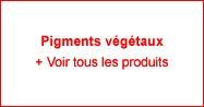 Pigments Végétaux